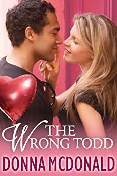 The Wrong Todd by [McDonald, Donna]