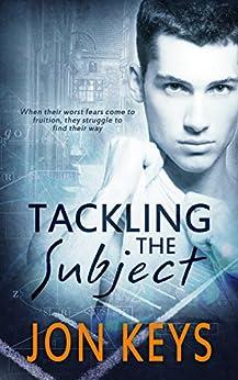 Tackling the Subject by [Keys, Jon]