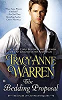 The Bedding Proposal (Rakes of Cavendish Square) by Tracy Anne Warren(2015-03-03)