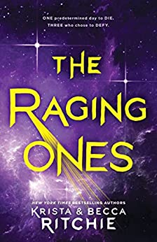 The Raging Ones by [Ritchie, Krista, Ritchie, Becca]