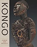 Kongo: Power and Majesty by Alisa LaGamma(2015-09-29)