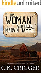 The Woman Who Killed Marvin Hammel (English Edition)