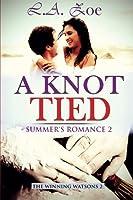 A Knot Tied: Summer's Romance 2 (The Winning Watsons)