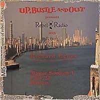 Vol. 1-Rebel Radio Master Sessions