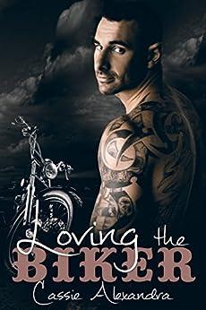 Loving The Biker (MC Biker Romance) by [Alexandra, Cassie, Middleton,K.L.]