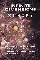 Infinite Dimensions: Memory