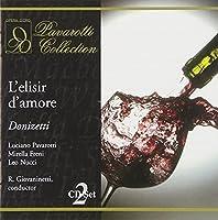 Donizetti: L'Elisir D'Amore / Pavarotti, Freni, Nucci