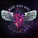 Heart over Hype