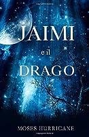 Jaimi e Il drago