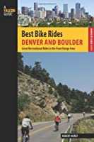 Best Bike Rides Denver and Boulder: Great Recreational Rides in the Front Range Area