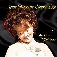 Give Me The Simple life [APCD-4016]
