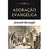Adoração Evangélica (Portuguese Edition)