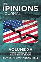 The iPINIONS Journal: Commentaries on the Global Events of 2019—Volume XV