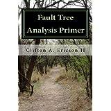 Fault Tree Analysis Primer