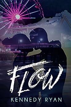 FLOW (GRIP Book 1) by [Ryan, Kennedy]
