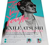 EXILE ATSUSHI 『Just The Way You Are』 CDポスター