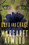 Oryx and Crake (MaddAddam Trilogy)