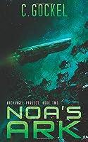 Noa's Ark (Archangel Project)