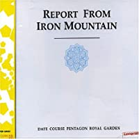 Report from Iron Mountain by Date Course Pentagon (2001-08-10)