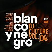 Blanco Y Negro DJ Culture Vol. 4