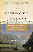 The Humboldt Current: Nineteenth-Century Exploration and the Roots of American Environmentalism【洋書】 [並行輸入品]