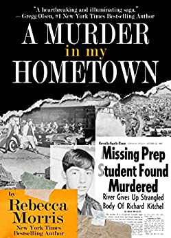 [Morris, Rebecca]のA MURDER IN MY HOMETOWN (English Edition)