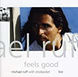 Feels Good [Import, From US] / Michael Ruff (CD - 2006)