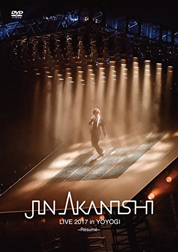 JIN AKANISHI LIVE 2017 in YOYOGI ~Resume~[DVD]