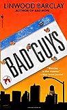 Bad Guys (Zack Walker)