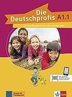 Deutschprofis in Teilbanden: Kurs- und  Ubungsbuch A1.1 + Audios und Clips o