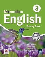 Macmillan English 3 Fluency Book by M. Bowen(2006-07-03)