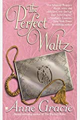 The Perfect Waltz (Merridew Series) by Anne Gracie(2005-11-01) マスマーケット