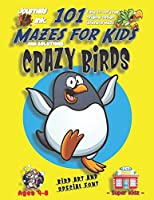 101 Mazes For Kids: SUPER KIDZ Book. Children - Ages 4-8 (US Edition). Cartoon Happy Penguin Bird with custom art interior. 101 Puzzles with solutions - Easy to Very Hard learning levels -Unique challenges and ultimate mazes book for fun activity time! (Superkidz - Birds 101 Mazes for Kids)