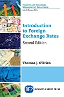 Introduction to Foreign Exchange Rates: Managing Foreign Exchange Risk