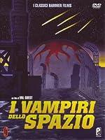 I Vampiri Dello Spazio [Italian Edition]