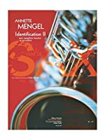 Annette Mengel: Identifications II For Baritone Saxophone And Accordion. For バリトン・サクソフォン, アコーディオン