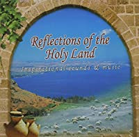 Reflections of the Holy Land (Instrumental.)