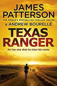 Texas Ranger: One shot to clear his name… (Texas Ranger series)
