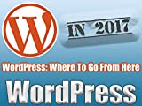 WordPress: Where to Go From Here