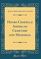 Henri-Chapelle American Cemetery and Memorial (Classic Reprint)