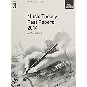 Music Theory Past Papers 2014, ABRSM Grade 3 (Theory of Music Exam papers & answers (ABRSM))