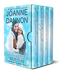[Dannon, Joanne]のAnother Unforgettable Holiday: Four heartwarming holiday romances (Holidays Down Under Book 2) (English Edition)