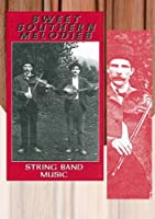 Sweet Southern Melodies: String Band Music [DVD] [Import]