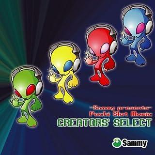 Sammy presents 『Pachi Slot Music CREATORS' SELECT 』