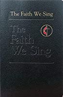 The Faith We Sing: Pew - Cross & Flame Edition (Faith We Sing) by Unknown(2000-01-01)