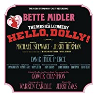 HELLO, DOLLY! (NEW BROADWAY CAST RECORDING) [LP] (180 GRAM, FEAT. BETTE MIDLER) [Analog]