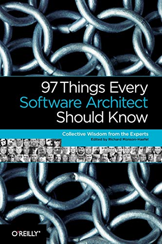Download 97 Things Every Software Architect Should Know: Collective Wisdom from the Experts 059652269X