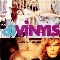 Make out alright (1991) / Vinyl single [Vinyl-Single 7'']