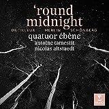 `round midnight: Dutilleux, Merlin, Schonberg