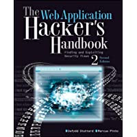 The Web Application Hacker's Handbook: Finding and Exploiting Security Flaws (English Edition)